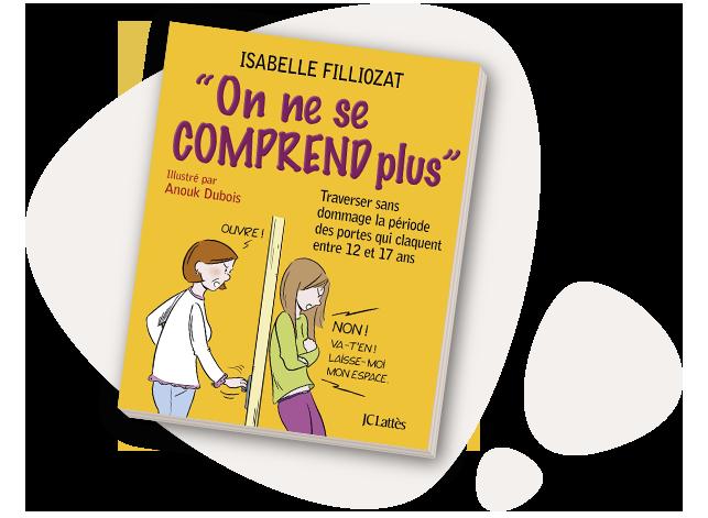 On ne se comprend plus - Isabelle Filliozat